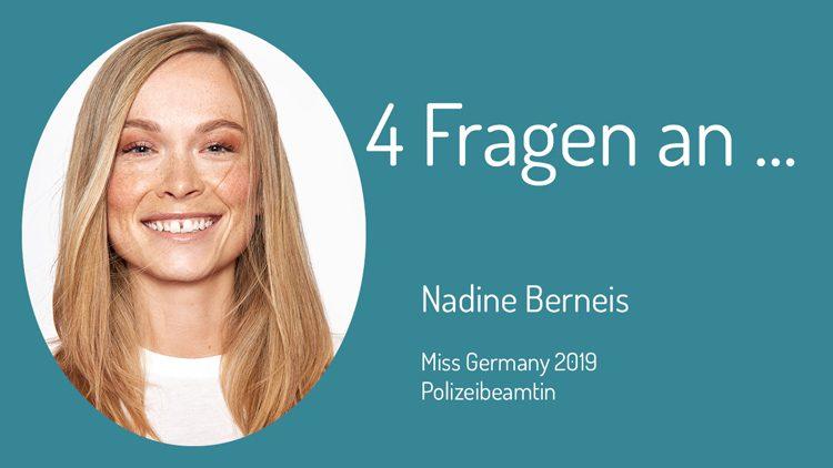 Den vier Fragen der Zivilen Helden stellt sich heute Nadine Berneis, Polizistin und amtierende Miss Germany.